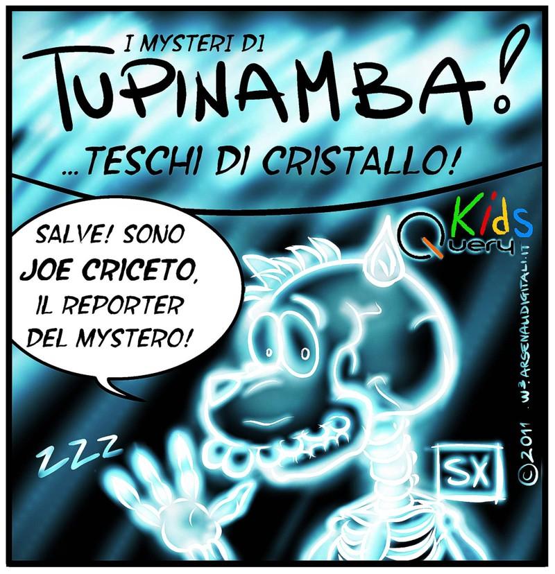 Tupinamba - Teschi di cristallo PROMO