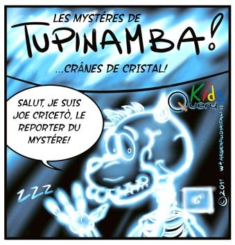 Tupinamba! Ep04 Teschi di cristallo FRANCE Web INTRO